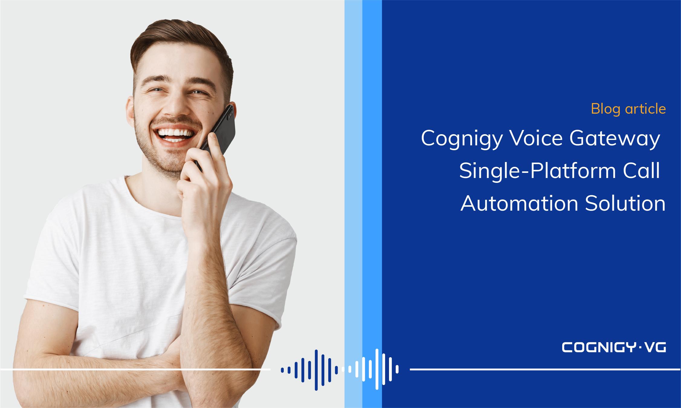 cognigy voice gateway automation cover