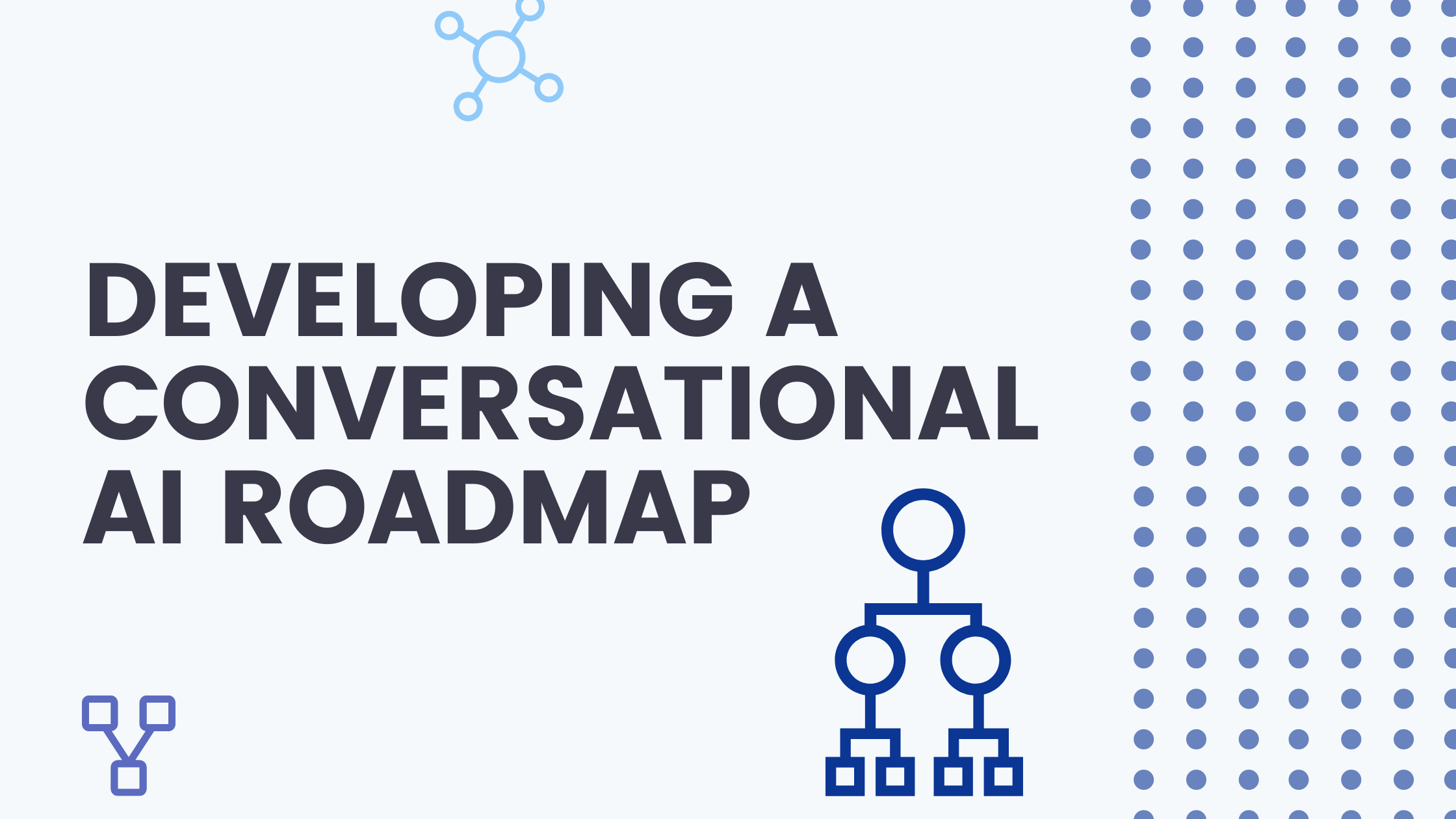 developing conversational ai roadmap title